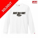 THE WHOLE NINE(ザホールナイン)JUST DO SHIT LS TEE